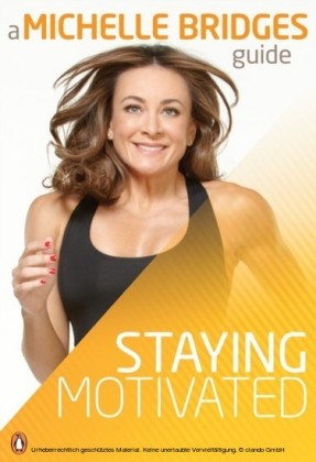 Michelle Bridges Guide To Staying Motivated
