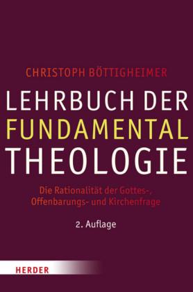 Lehrbuch der Fundamentaltheologie