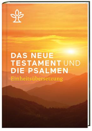 Das Neue Testament und die Psalmen, Einheitsübersetzung
