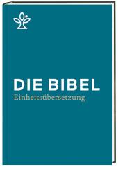 Die Bibel, Einheitsübersetzung, Standardformat petrol Cover