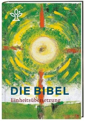 Die Bibel. Einheitsübersetzung (Jahresedition 2017)