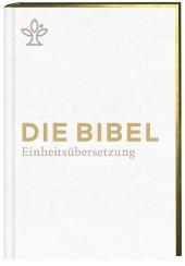 Die Bibel. Einheitsübersetzung, kompakt, Kunstleder weiß Cover