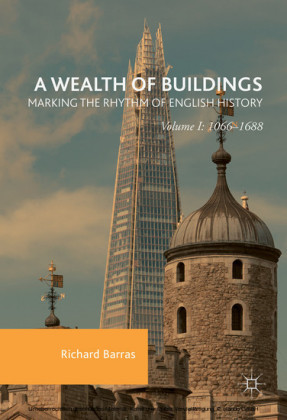 A Wealth of Buildings: Marking the Rhythm of English History