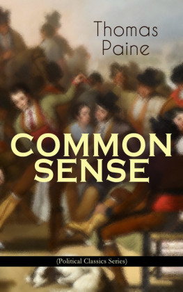 COMMON SENSE (Political Classics Series)