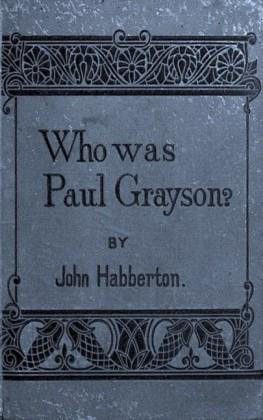 Who Was Paul Grayson