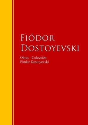 Obras - Colección de Fiódor Dostoyevski