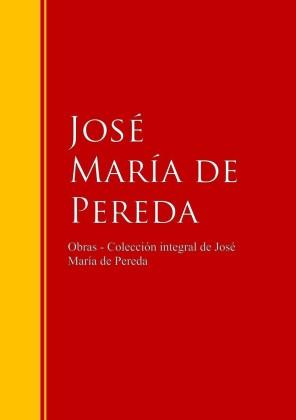 Obras - Colección de José María de Pereda