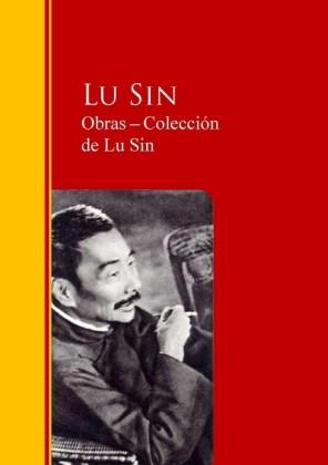 Obras ? Colección de Lu Sin