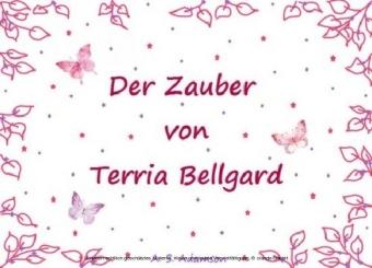 Der Zauber von Terria Bellgard