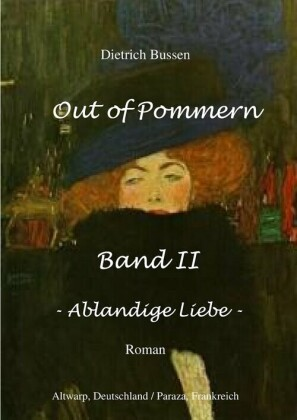 Out of Pommern Band II - Ablandige Liebe
