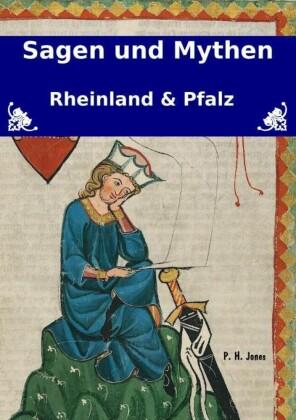 Sagen und Mythen - Rheinland und Pfalz