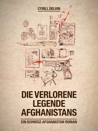 Die verlorene Legende Afghanistans