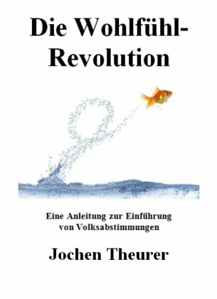 Die Wohlfühl-Revolution