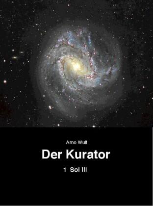 Der Kurator Band 1