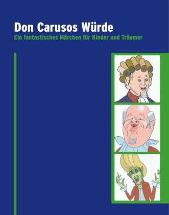 Don Carusos Würde