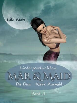 Mär & Maid - Liedergeschichten Band 3