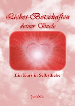 Liebes-Botschaften deiner Seele