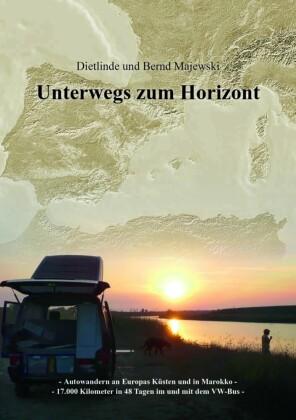 Unterwegs zum Horizont