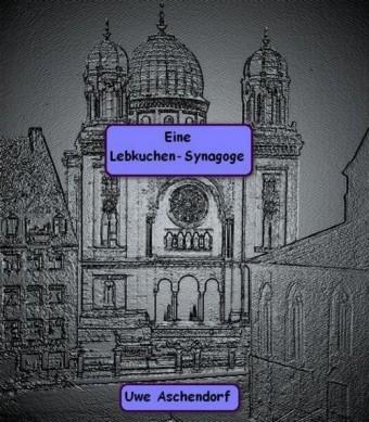 Eine Lebkuchen-Synagoge