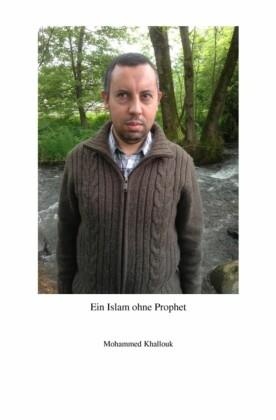 Ein Islam ohne Prophet
