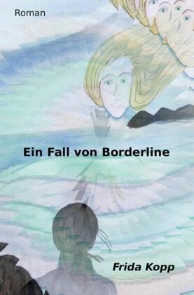 Ein Fall von Borderline