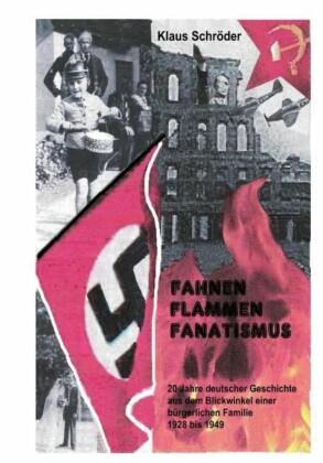 Fahnen,Flammen, Fanatismus