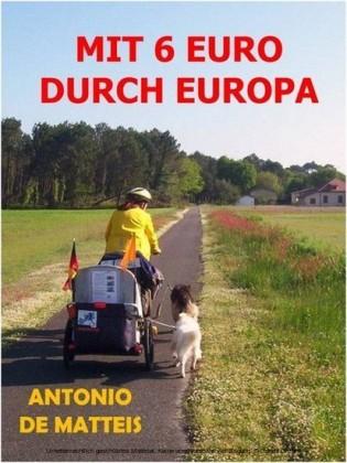 MIT 6 EURO DURCH EUROPA