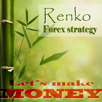 Renko Forex strategy - Let's make money