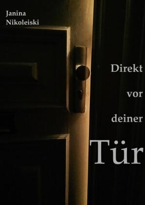 Direkt vor deiner Tür