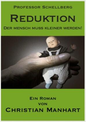 Reduktion - Der Mensch muss kleiner werden!