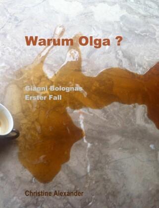 Warum Olga ?
