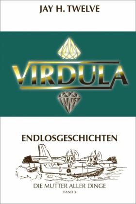 VIRDULA Endlosgeschichten Band 3