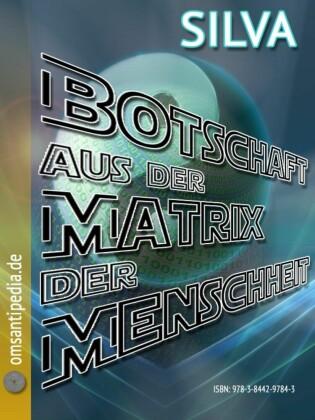 Botschaft aus der Matrix der Menschheit