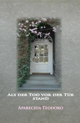 Als der Tod vor der Tür stand-ebook