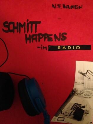 SCHMITT happens - im Radio