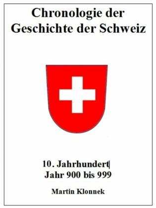 Chronologie Schweiz 10