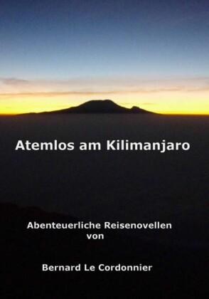 Atemlos am Kilimanjaro