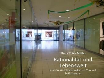 Rationalität und Lebenswelt