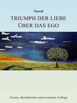 Triumph der Liebe über das Ego