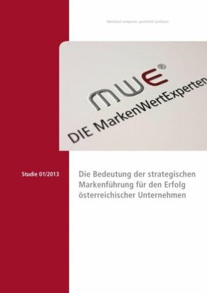 Die Bedeutung der strategischen Markenführung für den Erfolg österreichischer Unternehmen