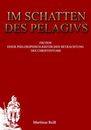 Im Schatten des Pelagius