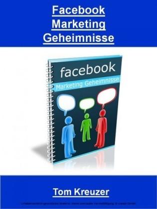 Facebook Marketing Geheimnisse