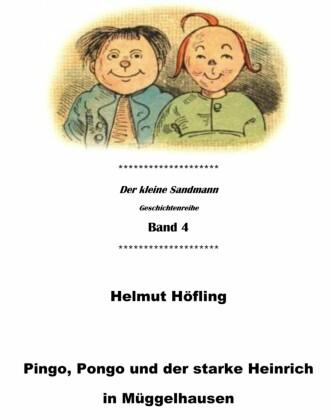 Pingo, Pongo und der starke Heinrich in Müggelhausen