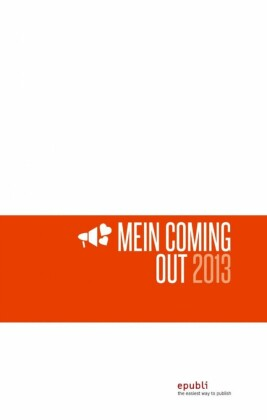 Mein Coming-Out 2013