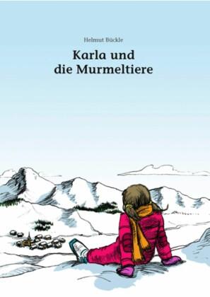 Karla und die Murmeltiere