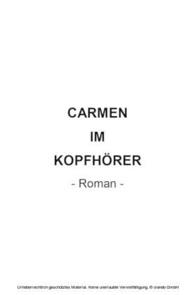 Carmen im Kopfhörer