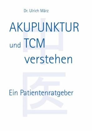 Akupunktur und TCM verstehen