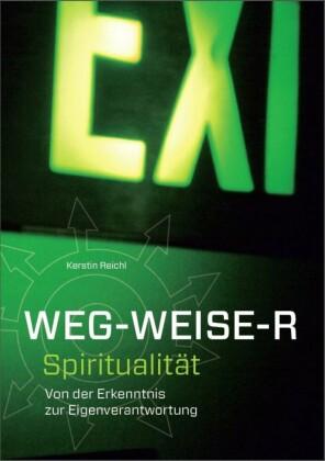 WEG - WEISE - R Spiritualität