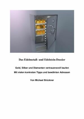 Das Edelmetall- und Edelstein-Dossier