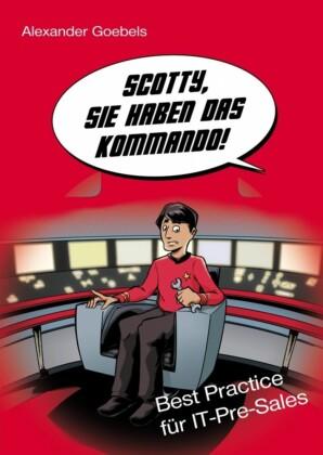 Scotty, Sie haben das Kommando!